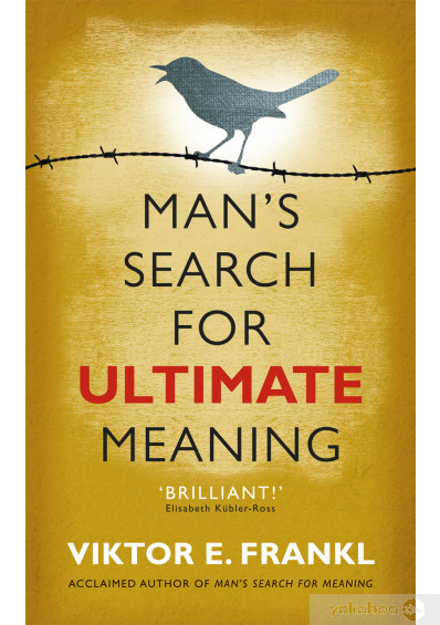 Книга « Man's Search for Ultimate Meaning», автора Виктор Франкл – фото №1