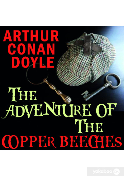 Фото - The Adventure of the Copper Beeches