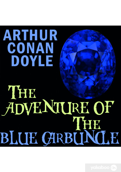 Фото - The Adventure of the Blue Carbuncle