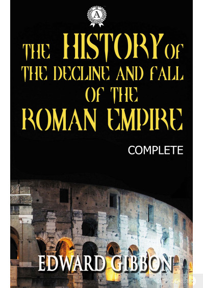Фото - The History of the Decline and Fall of the Roman Empire