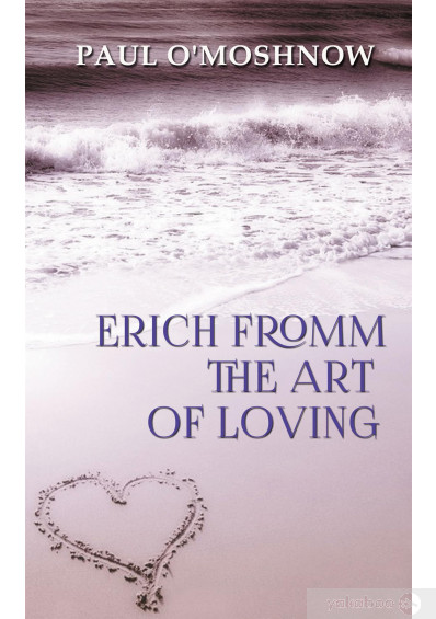 Фото - Erich Fromm The Art of Loving