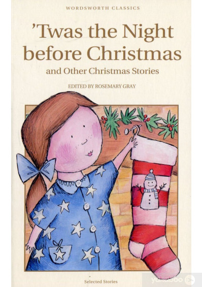 Фото - Twas the Night Before Christmas & Other Christmas Stories