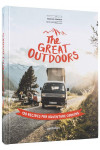 The Great Outdoors. 120 Recipes for Adventure Cooking