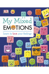 My Mixed Emotions. Learn to Love Your Feelings