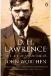 D. H. Lawrence. The Life of an Outsider