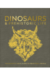 Dinosaurs and Prehistoric Life. The definitive visual guide to prehistoric animals