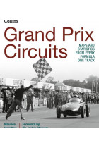 Купить - Книги - Grand Prix Circuits. Maps and statistics from every Formula One track