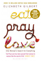Купити - Книжки - Eat Pray Love: One Woman's Search for Everything