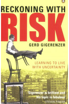 Купить - Книги - Reckoning with Risk. Learning to Live with Uncertainty