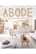 Купити - Книжки - Abode. Thoughtful Living with Less