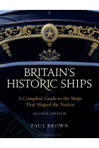 Купити - Книжки - Britain's Historic Ships: A Complete Guide to the Ships that Shaped the Nation