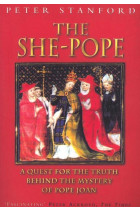 Купити - Книжки - The She-Pope. Quest for the Truth Behind the Mystery of Pope Joan