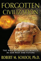 Купити - Книжки - Forgotten Civilization: The Role of Solar Outbursts in Our Past and Future
