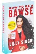 Купить - Книги - How to be a Bawse. A Guide to Conquering Life