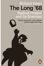 Купить - Книги - The Long '68. Radical Protest and Its Enemies