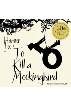 Купить - Книги - To Kill A Mockingbird: 50th Anniversary edition (CD-ROM)