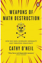 Купить - Книги - Weapons of Math Destruction: How Big Data Increases Inequality and Threatens Democracy