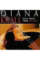 Купить - Джаз - Diana Krall: Only Trust Your Heart