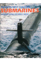 Купити - Книжки - Twenty-First Century Submarines: Undersea Vessels of Today's Navies