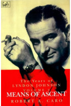 Купити - Книжки - Means of Ascent. The Years of Lyndon Johnson (Volume 2)