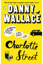 Купити - Книжки - Charlotte Street: The laugh out loud romantic comedy with a twist for fans of Nick Hornby