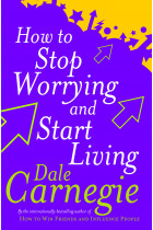 Купити - Книжки - How To Stop Worrying And Start Living