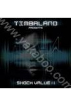 Купить - Поп - Timbaland Presents: Shock Value II