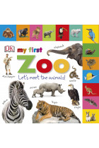 Купить - Книги - My First Zoo: Let's Meet the Animals!