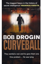Купити - Книжки - Curveball: Spies, Lies and the Man Behind Them: The Real Reason America Went to War in Iraq