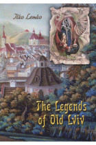 Купить - Книги - The Legends of old Lviv