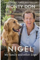 Купить - Книги - Nigel: my family and other dogs