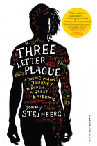 Купити - Книжки -  Three Letter Plague : A Young Man's Journey Through a Great Epidemic