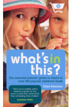 Купити - Книжки -  What's In This? : The essential parents' guide to what's in over 500 popular children's foods
