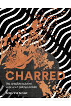 Купити - Книжки - Charred: The complete guide to vegetarian grilling and barbecue