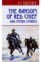 Купить - Книги - The Ransom of Red Chief and Other Stories