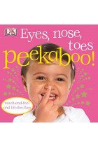 Купить - Книги - Eyes, Nose, Toes Peekaboo!