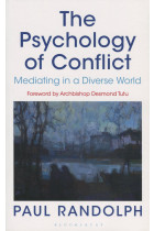 Купить - Книги - The Psychology of Conflict. Mediating in a Diverse World