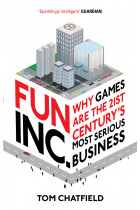 Купити - Книжки - Fun Inc. : Why games are the 21st Century's most serious business