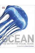 Купить - Книги - Ocean: The Definitive Visual Guide
