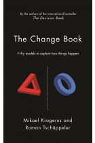 Купить - Книги - The Change Book: Fifty models to explain how things happen
