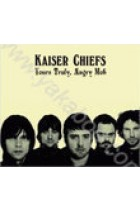 Купить - Музыка - Kaiser Chiefs: Yours Truly, Angry Mob