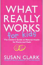 Купити - Книжки - What Really Works For Kids