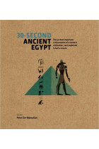 Купить - Книги - 30-Second Ancient Egypt: The 50 Most Important Achievements of a Timeless Civilization, each Explained in Half a Minute