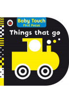 Купить - Книги - Things That Go. Baby Touch First Focus
