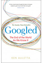 Купити - Книжки -  Googled : The End of the World as We Know It