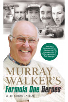 Купить - Книги - Murray Walker's Formula One Heroes