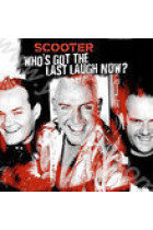 Купить - Музыка - Scooter: Who's Got the Last Laugh Now?