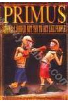 Купить - Рок - Primus: Animals Should Not Try to Act Like People (DVD+CD)