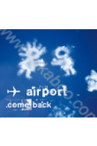 Купить - Музыка - Airport: Come Back