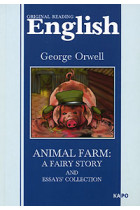 Купить - Книги - Animal Farm: A Fairy Story. And Essays Collection
